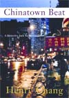 Review: <i>Chinatown Beat</i> by Henry Chang
