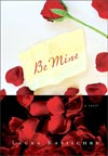 Review: <i>Be Mine</i> by Laura Kasischke