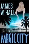 Review: Magic City by James W. Hall
