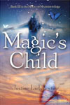 Review: <i>Magic's Child</i> by Justine Larbalestier