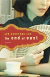Review:  <i>The End of East</i>  by Jen Sookfong Lee