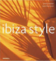 Review:  <i>Ibiza Style</i> by Ingrid Rasmussen and Chloe Grimshaw