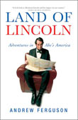 Review:  Land of Lincoln by Andrew Ferguson