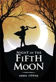 Review: <i>Night of the Fifth Moon </i>by Anna Ciddor