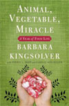 Review:  <i>Animal, Vegetable, Miracle</i> by Barbara Kingsolver