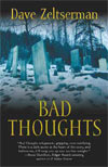 Review:  Bad Thoughts  by Dave Zeltserman