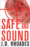 Review:  Safe and Sound by J.D. Rhoades