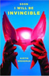 Review:  <i>Soon I Will Be Invincible</i> by Austin Grossman