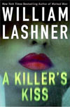 Review: A Killer's Kiss by William Lashner