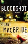 Review: Bloodshot by Stuart MacBride