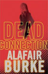 Review: Dead Connection by Alafair Burke