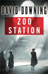 Review: Zoo Station by David Downing