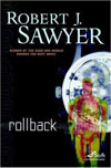 Review: <i>Rollback</i> by Robert J. Sawyer