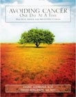 Review: Avoiding Cancer One Day at a Time by Lynne Eldridge and David Borgeson