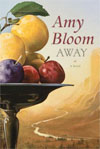 Review: <i>Away</i> by Amy Bloom