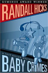 Review: <i>Baby Crimes</i> by Randall Hicks