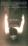 Review: <i>Delible</i> by Anne Stone