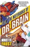 Review: <i>From the Notebooks of Dr. Brain</i> by Minister Faust