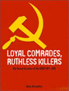 Review: Loyal Comrades, Ruthless Killers by Slava Katamidze