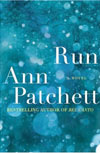 Review: <i>Run</i> by Ann Patchett