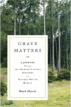 Review: Grave Matters by Mark Harris