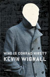 Review: <i>Who Is Conrad Hirst?</i> by Kevin Wignall