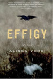 Review: <i>Effigy</i> by Alissa York