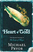 Review: <i>Heart of Gold</i> by Michael Pryor