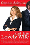 Review: <i>&#8230; and His Lovely Wife</i> by Connie Schultz