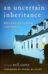 Review: <i>An Uncertain Inheritance</i> edited by Nell Casey