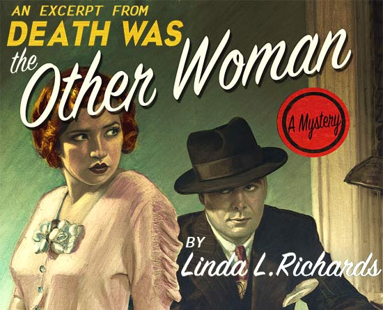 Excerpt: <i>Death Was the Other Woman</i> by Linda L. Richards