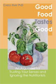 Review: Good Food Tastes Good  by Carol Hart