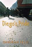 Review: Diego's Pride by Deborah Ellis