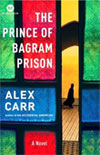 Review: <i>The Prince of Bagram Prison</i> by Alex Carr