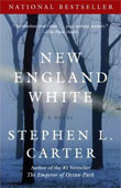 Review: <i>New England White</i> by Stephen L. Carter