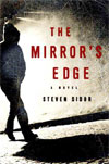 Review: <i>The Mirror's Edge</i> by Steven Sidor