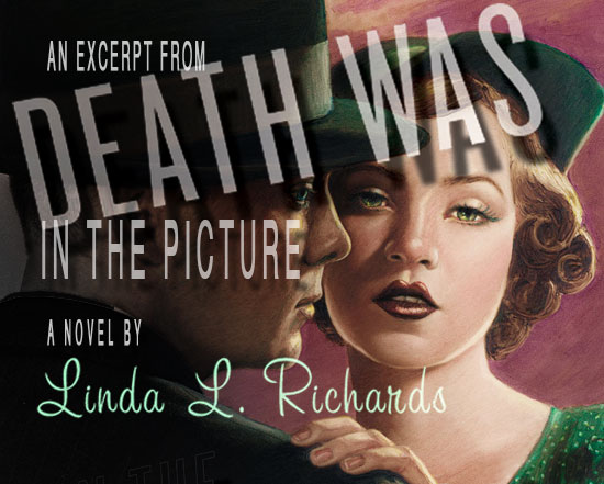 Excerpt: <i>Death Was in the Picture</i> by Linda L. Richards
