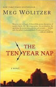 Review: <i>The Ten Year Nap</i> by Meg Wolitzer
