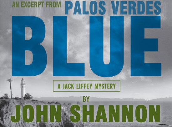 Excerpt: Palos Verdes Blue by John Shannon