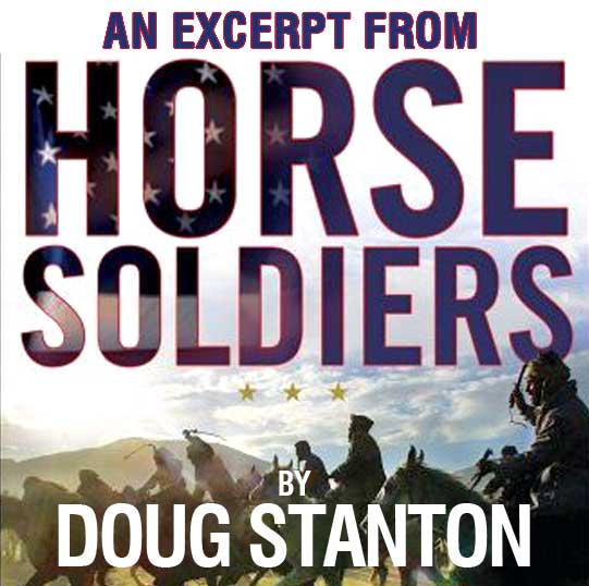 Excerpt: Horse Soldiers by Doug Stanton
