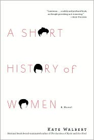 Review: <i>A Short History of Women</i> <br>by Kate Walbert