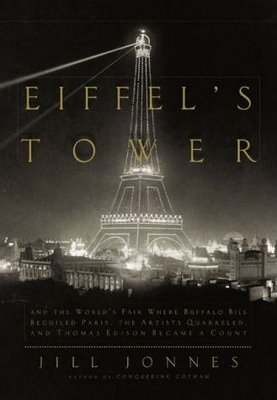 Review: <i>Eiffel's Tower</i> by Jill Jonnes