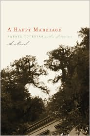 Review: <i>A Happy Marriage</i> by Rafael Yglesias