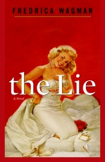 Fiction: <i>The Lie</i> by Fredrica Wagman