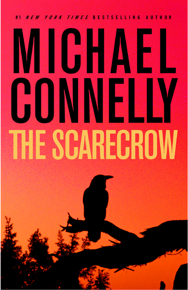 Review: The Scarecrow by Michael Connelly