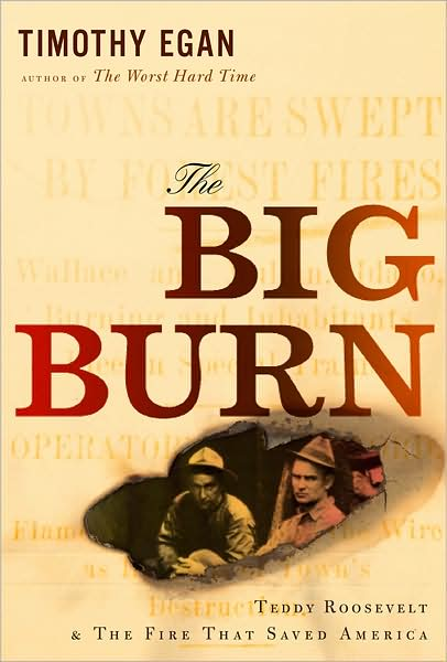 Review: <i>The Big Burn</i> by Timothy Egan