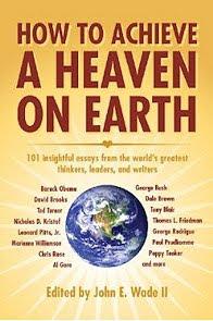 Non-Fiction: <i>How to Achieve Heaven on Earth</i> edited by John E. Wade II