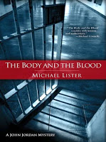 Crime Fiction: <i>The Body and the Blood</i> <br>by Michael Lister