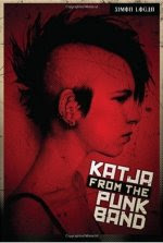 SF/F: <i>Katja From the Punk Band</i> by Simon Logan