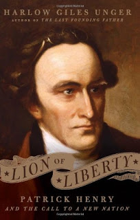 Holiday Gift Guide: <i>Lion of Liberty: Patrick Henry and the Call to a New Nation</i> by Harlow Giles Unger